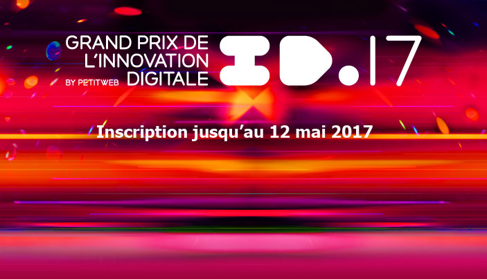 Id17 le grand prix de l 39 innovation digitale vous attend - Grand prix de l innovation ...